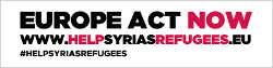 #HELPSYRIASREFUGEES EUROPE ACT NOW